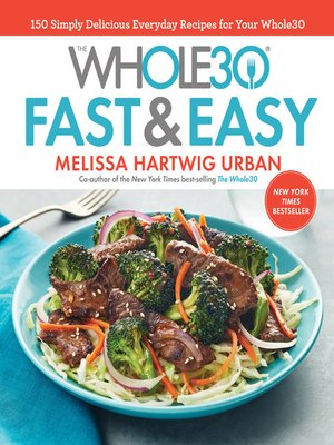 cover image of The Whole30 Fast & Easy Cookbook